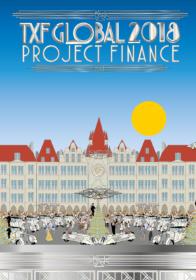 TXF Global 2018: Project Finance