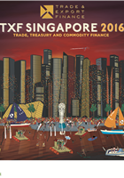 TXF Singapore 2016: Trade, Treasury & Commodity Finance