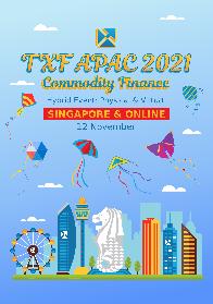 TXF APAC Commodity Finance 2021: Singapore