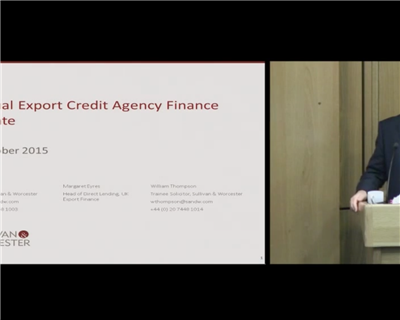 Sullivan & Worcester's annual export credit agency finance update