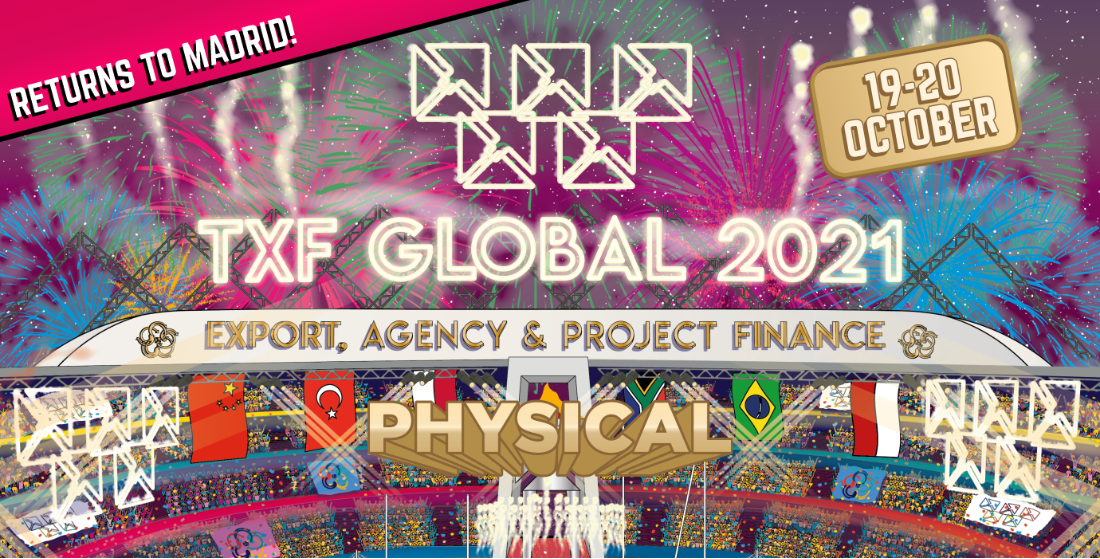 TXF Global Export, Agency and Project finance is back!