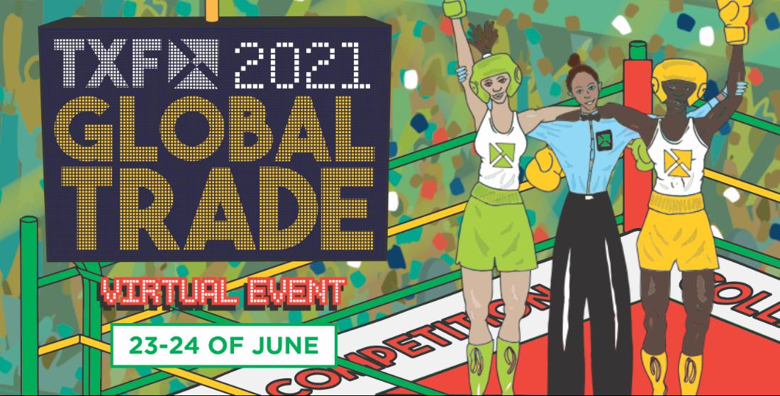 Coming very soon: TXF Global Trade Virtual 2021