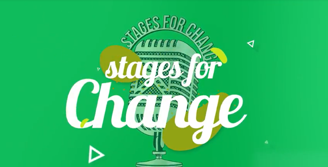 Stages for Change: 'We have the opportunity to be a part of the change, and this is extremely powerful'