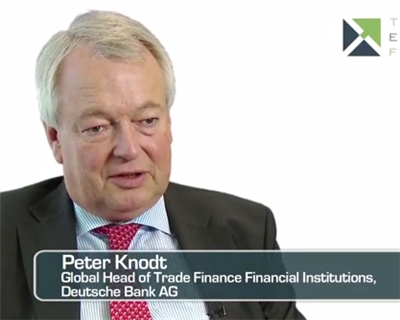 Video Interview: Peter Knodt, Global Head of Trade Finance Financial Institutions, Deutsche Bank