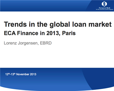 The post-Lehman environment for global loans – Watch Lorenz Jorgensen's presentation at ECA Finance 2013