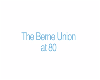 Video: Daniel Riordan on the Berne Union at 80