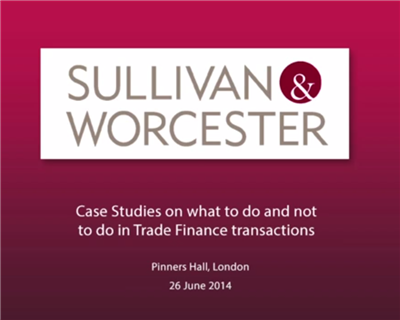 Video: What to do and not to do in trade finance transactions
