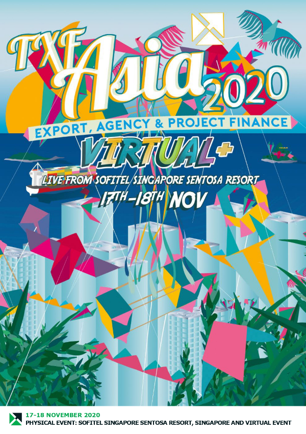 TXF Asia 2020: Export, Agency & Project Finance