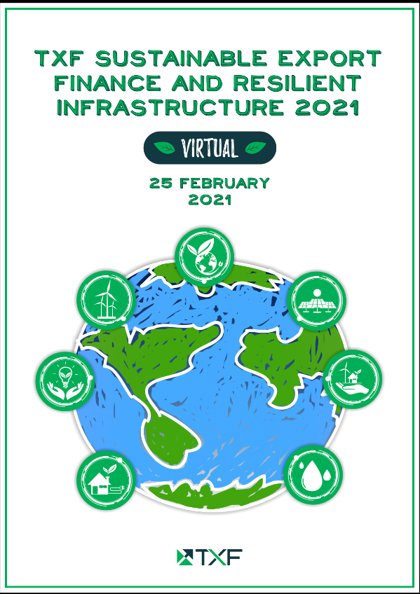 TXF Sustainable Export Finance and Resilient Infrastructure 2021