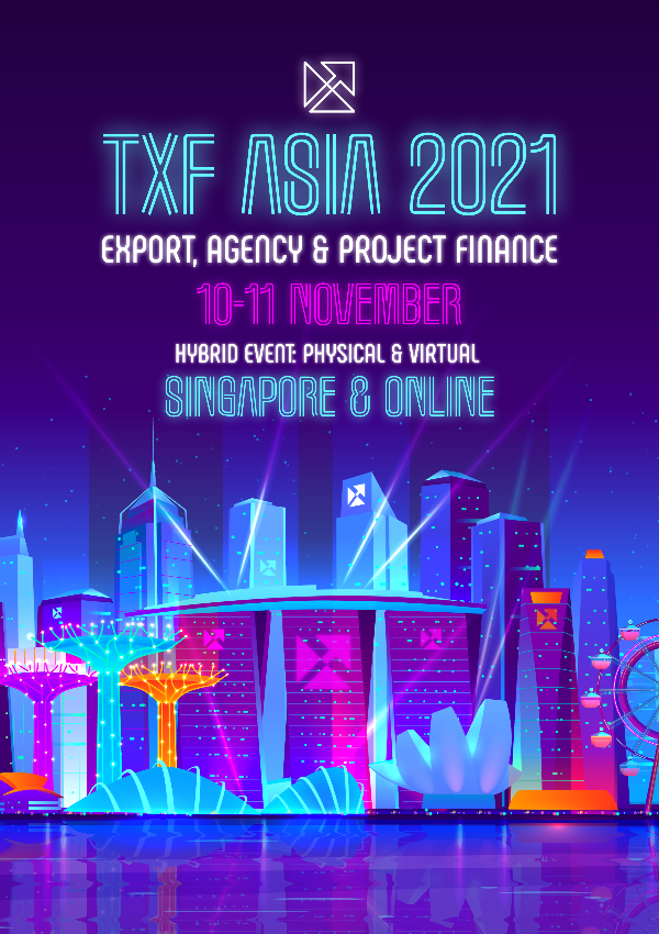 TXF Asia Export, Agency & Project Finance 2021
